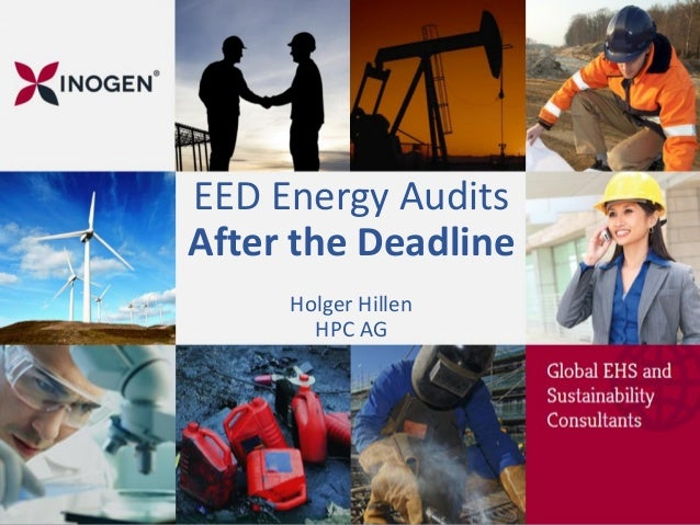 EED Energy Audits After the Deadline Holger Hillen HPC AG