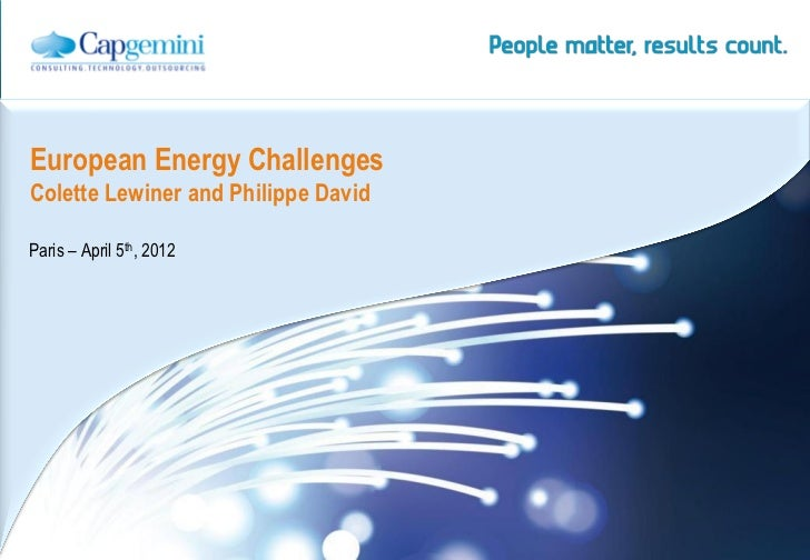 European Energy ChallengesColette Lewiner and Philippe DavidParis – April 5th, 2012                                     | ...