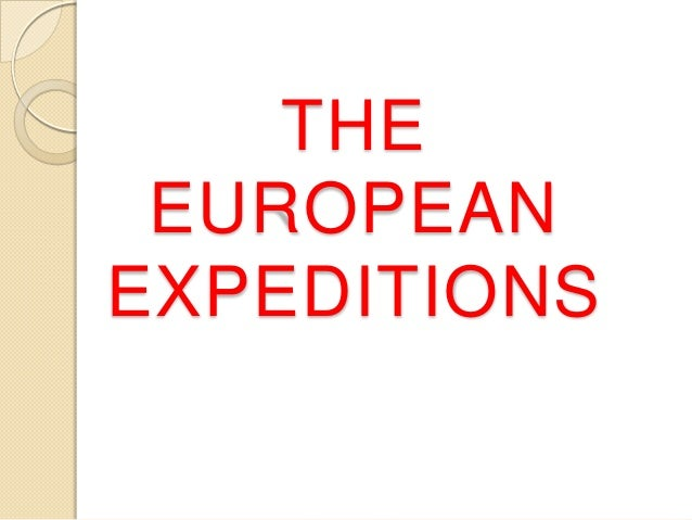 THE EUROPEANEXPEDITIONS