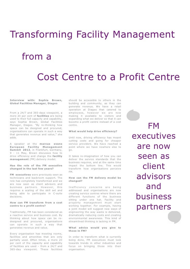 Transforming Facility Management         from a                      Cost Centre to a Profit CentreInterview with: Sophia ...