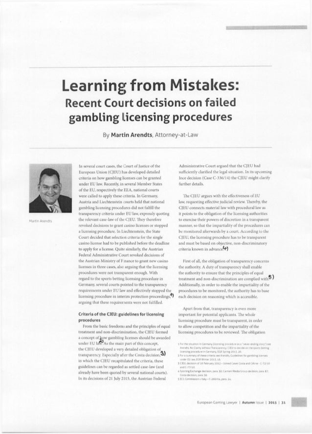l'/ li3l['fl Aiendts       Learning from Mistakes:   Recent Court decisions on failed gambling licensing procedures  By Mar...