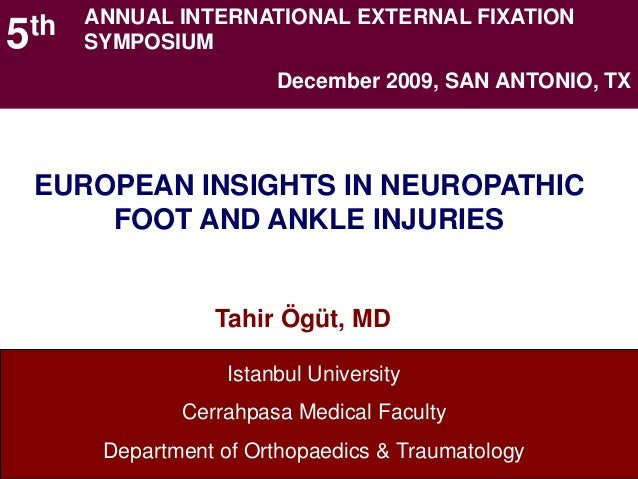 ANNUAL INTERNATIONAL EXTERNAL FIXATION5th        SYMPOSIUM                              December 2009, SAN ANTONIO, TX  EU...
