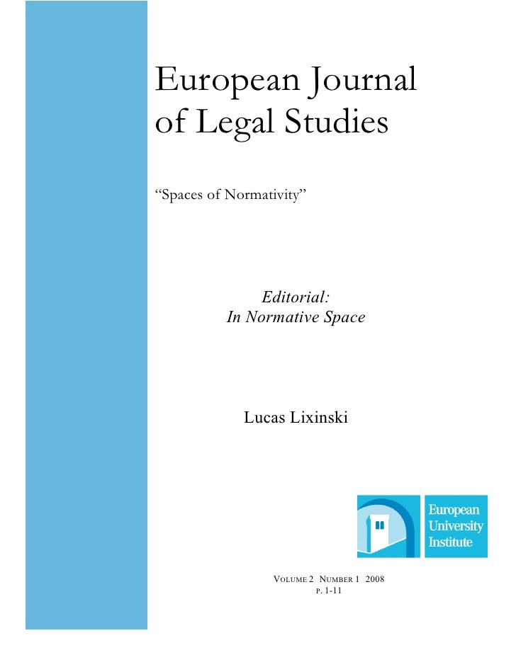 "European Journal of Legal Studies ""Spaces of Normativity""                  Editorial:           In ormative Space         ..."