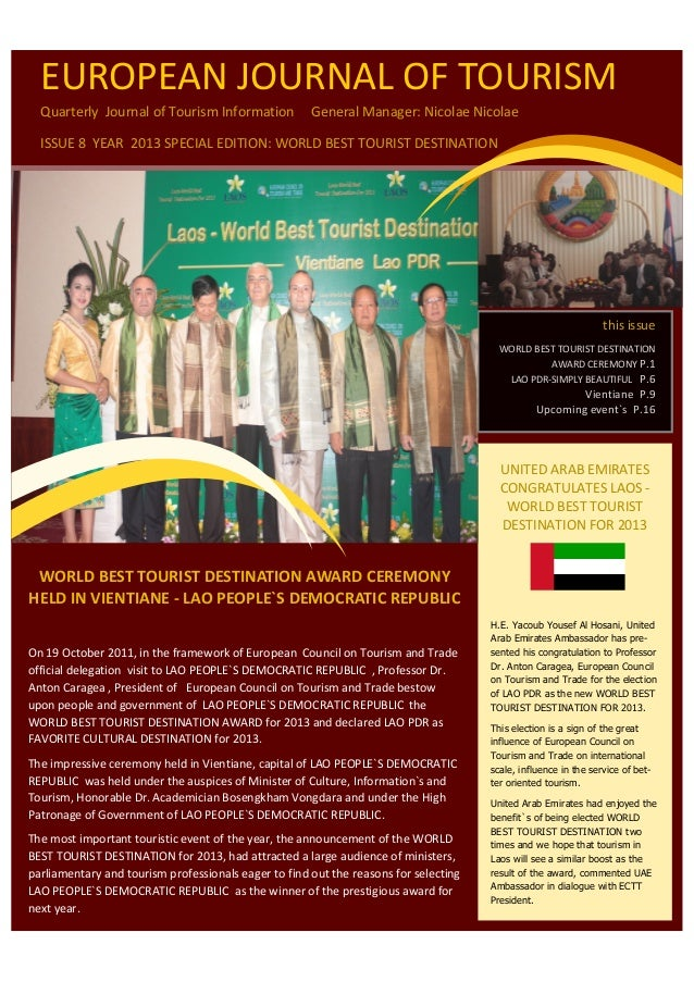 WORLD BEST TOURIST DESTINATION AWARD CEREMONYHELD IN VIENTIANE - LAO PEOPLE`S DEMOCRATIC REPUBLICOn 19 October 2011, in th...