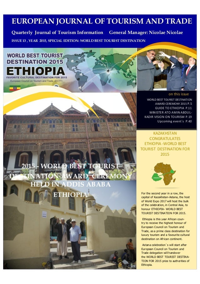 on this issue WORLD BEST TOURIST DESTINATION AWARD CEREMONY 2015 P.5 GUIDE TO ETHIOPIA P.11 MINISTER ATO AMIN ABDUL- KADIR...