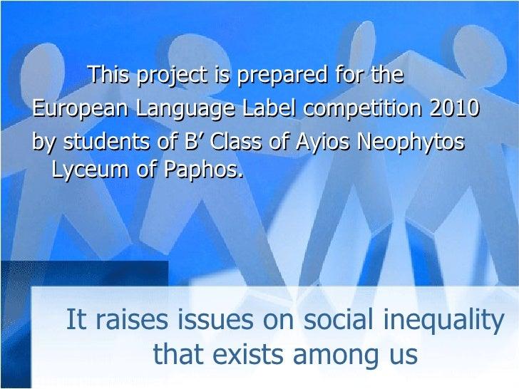 <ul><li>  This project is prepared for the  </li></ul><ul><li>European Language Label competition 2010  </li></ul><ul><li>...