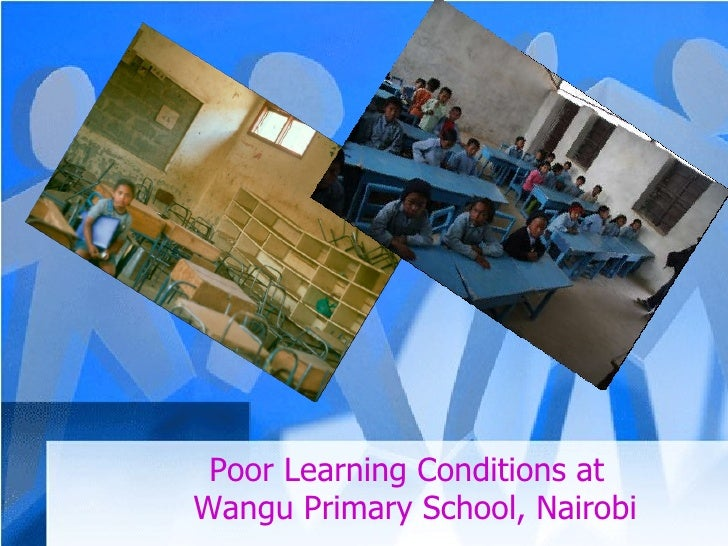 Poor Learning Conditions at Wangu Primary School, Nairobi