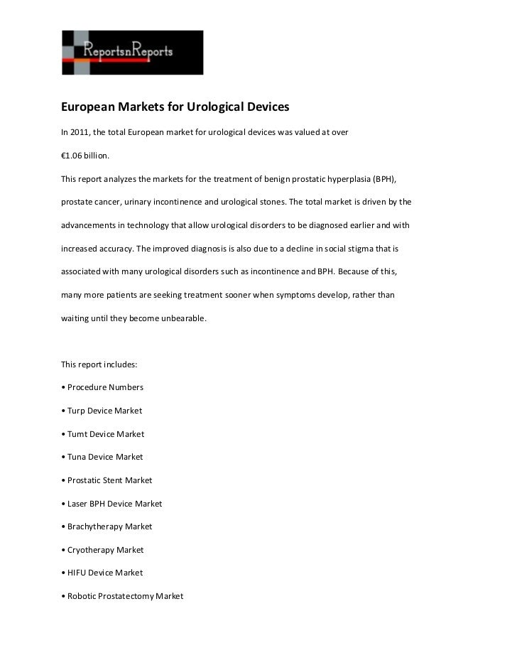 European Markets for Urological DevicesIn 2011, the total European market for urological devices was valued at over€1.06 b...