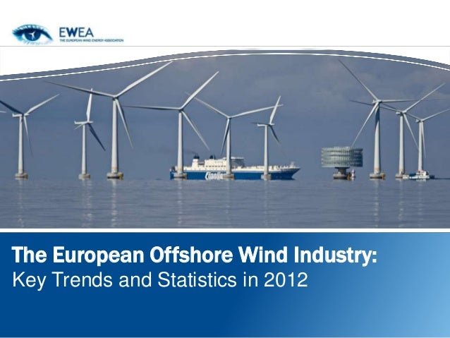 The European Offshore Wind Industry:Key Trends and Statistics in 2012