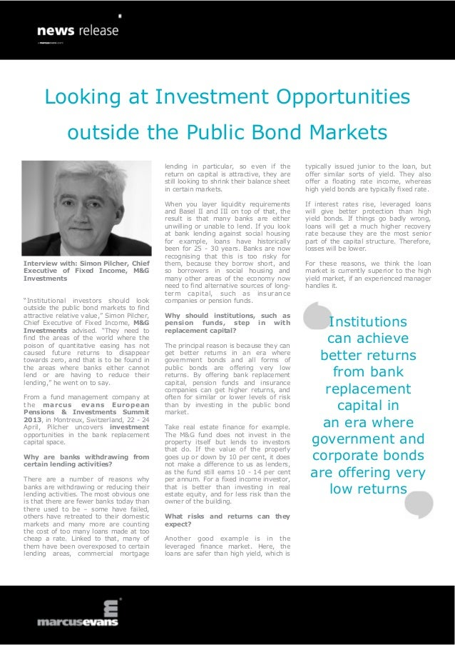 Looking at Investment Opportunities              outside the Public Bond Markets                                          ...