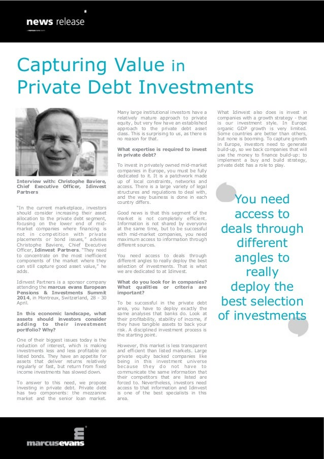 Capturing Value in Private Debt Investments Many large institutional investors have a relatively mature approach to privat...