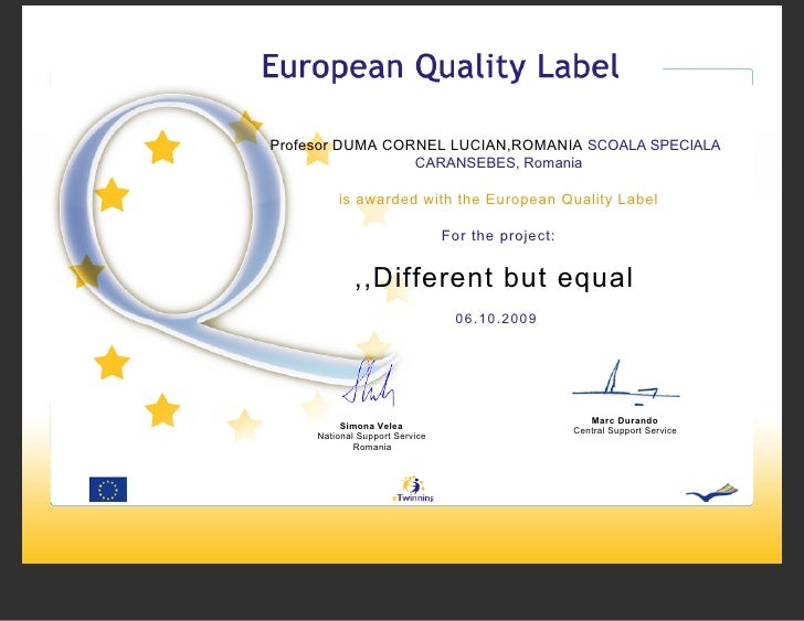 European Quality Label ,,Different , But Equal
