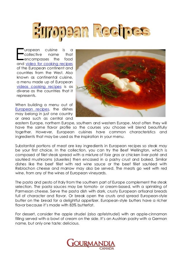 European recipes european recipes e uropean cuisine is a collective name that encompasses the foodand video for cooking recipesof the forumfinder Image collections
