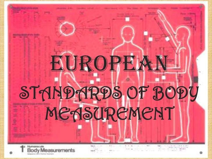 EUROPEANSTANDARDS OF BODY  MEASUREMENT