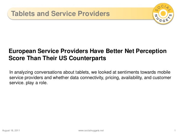 Tablets and Service Providers<br />August 19, 2011<br />www.socialnuggets.net<br />1<br />European Service Providers Have ...
