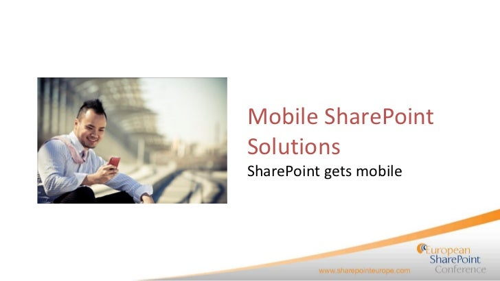 Mobile SharePointSolutionsSharePoint gets mobile
