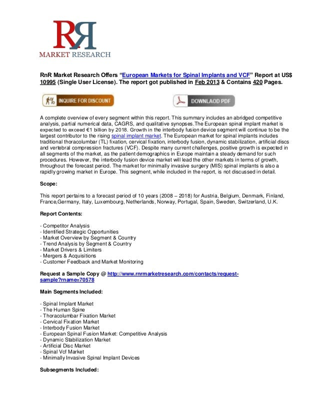 """RnR Market Research Offers """"European Markets for Spinal Implants and VCF"""" Report at US$10995 (Single User License). The re..."""