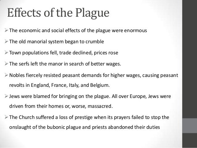 effects of the black plague essay The black death essay - proofreading and proofediting help from best specialists commit your essay to us and we will do our best for you stop getting bad marks with.