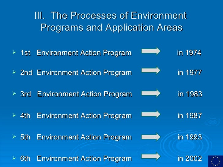 environmental policy of the european union essay Environmental policy of the european union essay - the eu on the environmental path introduction the european union (eu) is a local political and economic union between 28 member-states.