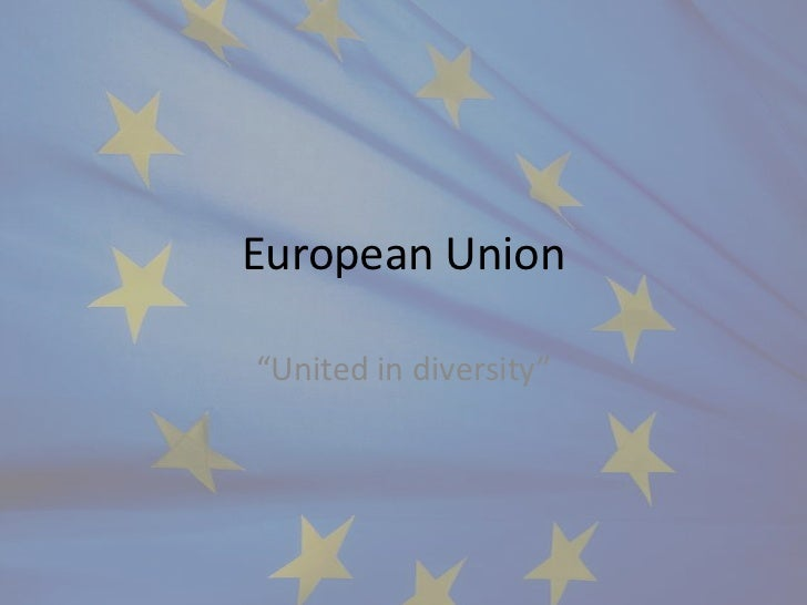 "European Union""United in diversity"""
