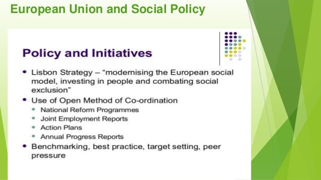 an analysis of the social policy of the european union Miami-florida european union center of excellence corporate social responsibility: a european  the ec publishes a new policy on csr to fully meet their social.