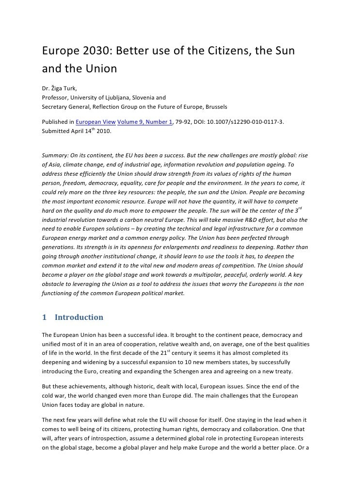 Europe 2030: Better use of the Citizens, the Sun and the Union <br />Dr. Žiga Turk,Professor, University of Ljubljana, Slo...