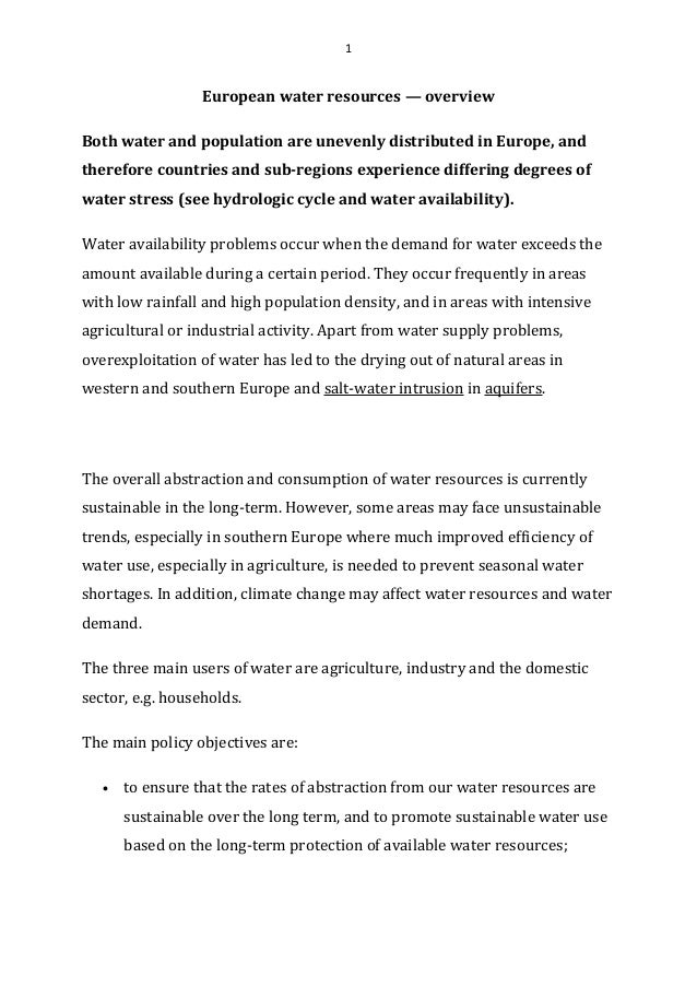 1  European water resources — overview Both water and population are unevenly distributed in Europe, and therefore countri...