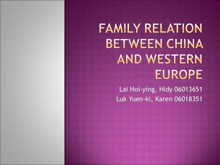 Lai Hoi-ying, Hidy 06013651 Luk Yuen-ki, Karen 06018351