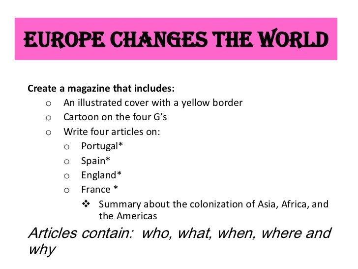 Europe Changes the WorldCreate a magazine that includes:    o An illustrated cover with a yellow border    o Cartoon on th...