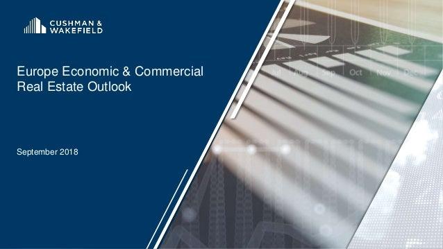 Europe Economic & Commercial Real Estate Outlook September 2018