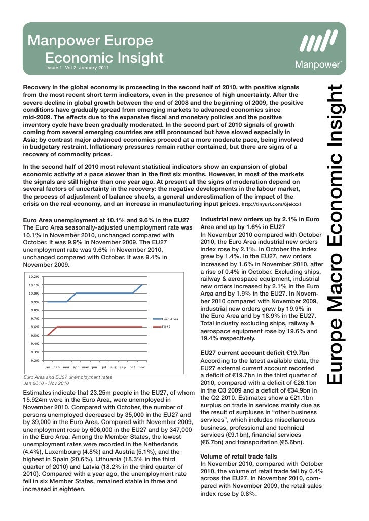 Manpower Europe   Economic Insight          Issue 1. Vol 2. January 2011Recovery in the global economy is proceeding in th...