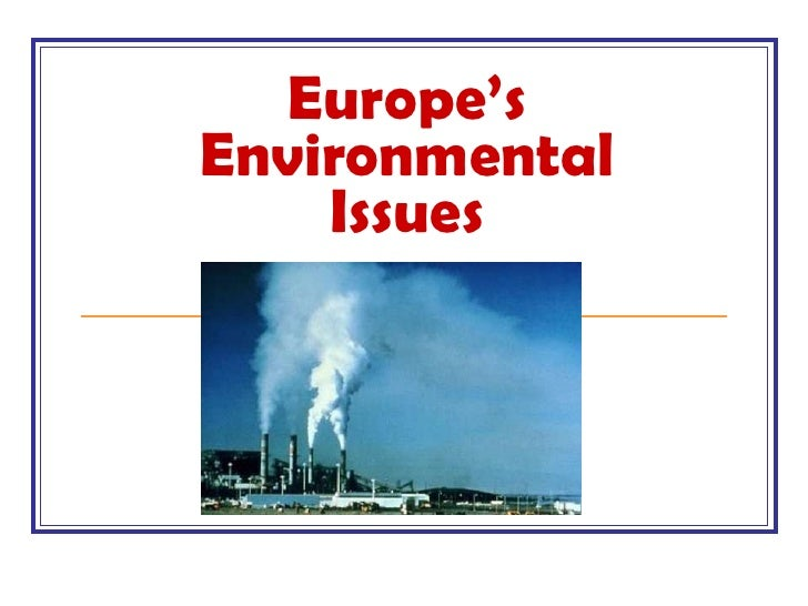 Environment issues in europe