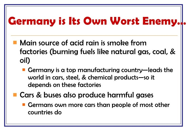 environment issues in europe Rain, rain, go away •industrial growth in europe hurt the environment---- and has created serious health risks •acid rain in germany is a huge problemacid rain is.