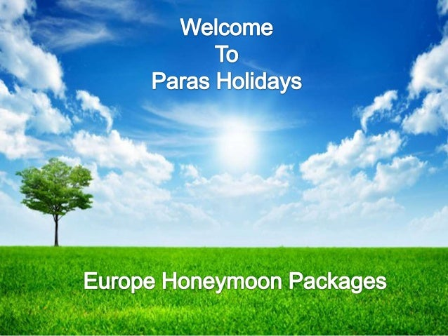 About Us  Paras Holidays, an active International Tour Operator in Delhi, India, offers unparalleled group tour packages f...