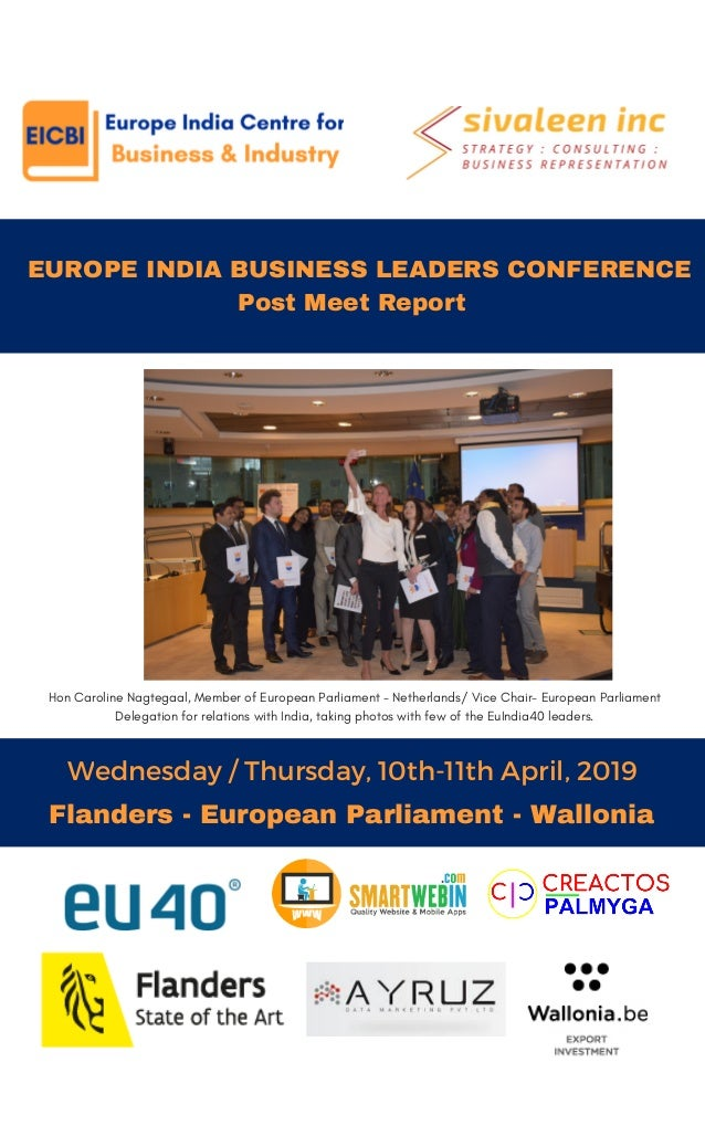 EUROPE INDIA BUSINESS LEADERS CONFERENCE Post Meet Report Wednesday / Thursday, 10th-11th April, 2019 THE NEW YOU Flande...
