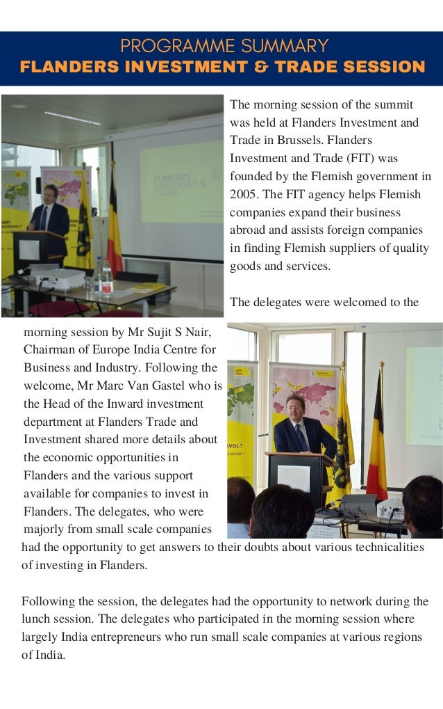 PROGRAMME SUMMARY morning session by Mr Sujit S Nair, Chairman of Europe India Centre for Business and Industry. Following...