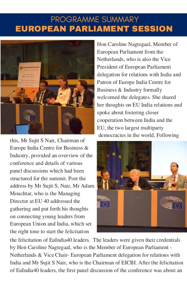 PROGRAMME SUMMARY this, Mr Sujit S Nair, Chairman of Europe India Centre for Business & Industry, provided an overview of ...