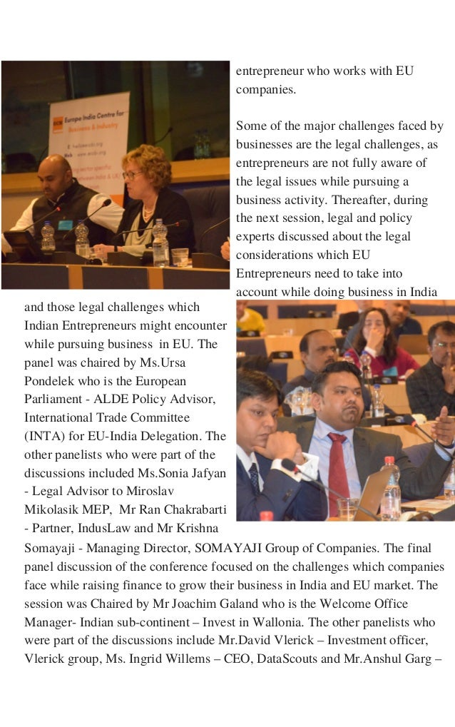 and those legal challenges which Indian Entrepreneurs might encounter while pursuing business in EU. The panel was chaired...