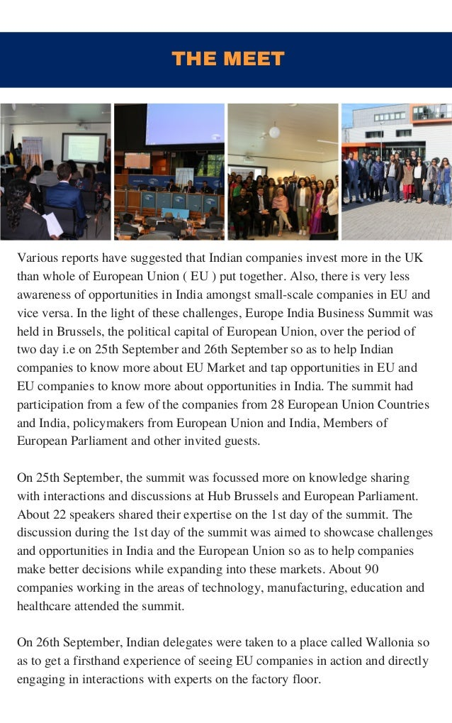 THE MEET Various reports have suggested that Indian companies invest more in the UK than whole of European Union ( EU ) pu...