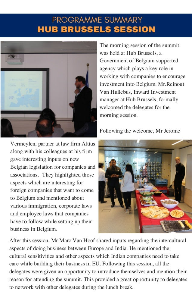 PROGRAMME SUMMARY Vermeylen, partner at law firm Altius along with his colleagues at his firm gave interesting inputs on n...