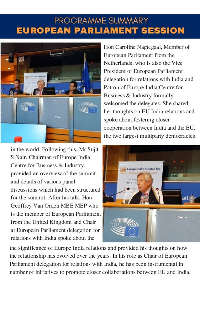 PROGRAMME SUMMARY in the world. Following this, Mr Sujit S Nair, Chairman of Europe India Centre for Business & Industry, ...