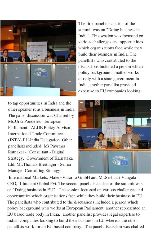 to tap opportunities in India and the other speaker runs a business in India. The panel discussion was Chaired by Ms.Ursa ...