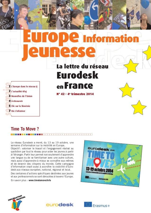 sommaire2  L'Europe dans le réseau IJ  L'actualité Ofaj  Nouvelles de l'Union  À découvrir  Clic sur la Slovénie  Où s'inf...