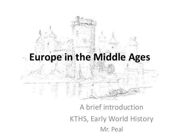 Medieval History » Europe