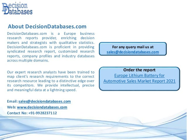 About DecisionDatabases.com DecisionDatabases.com is a Europe business research reports provider, enriching decision maker...