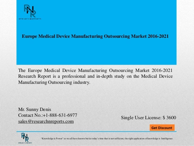 Europe Medical Device Manufacturing Outsourcing  Market 2021: Research Report Slide 2