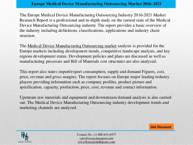 Europe Medical Device Manufacturing Outsourcing  Market 2021: Research Report Slide 3