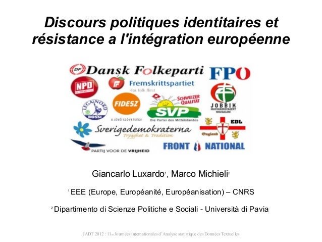 Discours politiques identitaires etrésistance a lintégration européenne                     Giancarlo Luxardo , Marco Mich...