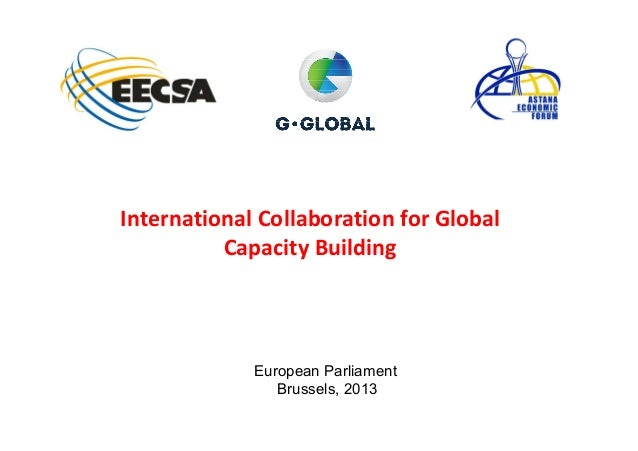 International Collaboration for Global          Capacity Building             European Parliament                Brussels,...