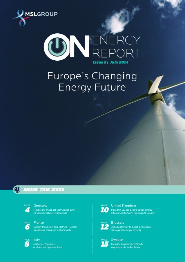 1 ENERGY REPORT  July 2014  Issue 5 | July 2014  INSIDE THIS ISSUE  France  Energy transition and COP 21 : French  ambitio...